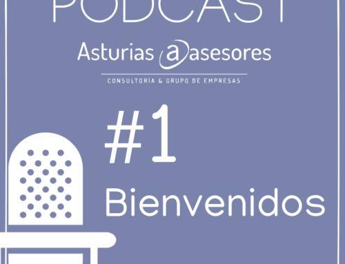 Os damos la bienvenida a nuestro canal podcast de Asturias Asesores