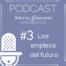 empleos del futuro audio